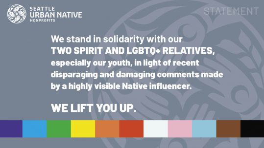 Statement of Solidarity with our Two Spirit and LGBTQ+ Relatives